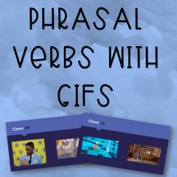 Phrasal Verbs with GIFs