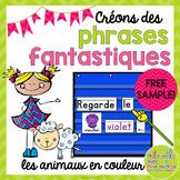 Phrases fantastiques - Les animaux en couleur FREEBIE (FRENCH Animal Sentences)