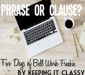 Phrase or Clause?  Five Days of Bell Work Freebie