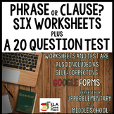 Phrase or Clause?  Practice and Test ~ Printable & Google