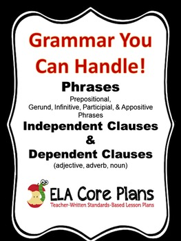Phrases and Clauses ~Teach It!  Practice It! Quiz It!