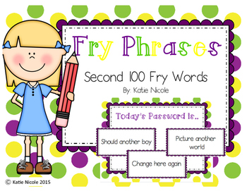 Short Phrases : Second 100 Fry Words/Sight Words