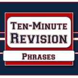 Phrases - Ten-Minute Revision Unit #3
