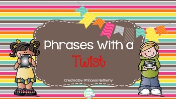 Phrases With a Twist