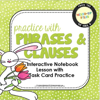 Phrases and Clauses Task Cards and Interactive Notebook Spring