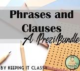 Phrases and Clauses--A Prezi Bundle