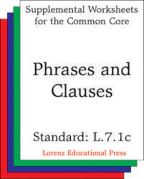 Phrases and Clauses (CCSS L.7.1c)