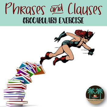 Phrases and Clauses Grocabulary Practice Exercise