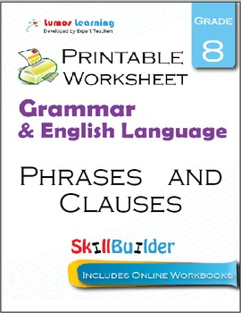 Phrases and Clauses Printable Worksheet, Grade 8