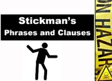 Phrases and Clauses: Stickman in Peril!