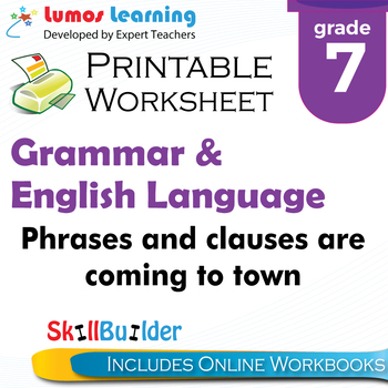 Phrases and Clauses are Coming to Town Printable Worksheet, Grade 7