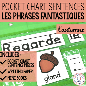 Phrases fantastiques - L'automne (FRENCH Fall Pocket Chart Sentences)