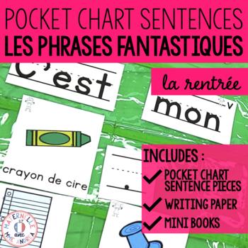 Phrases fantastiques - La rentrée (FRENCH Back to School Pocket Chart Sentences)