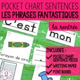 Phrases fantastiques - La rentrée (FRENCH Back to School P