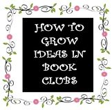 Phrases to Grow ideas in Book Clubs and Deepen Conversation