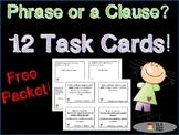 Phrases vs. Clauses Task Card Freebie!