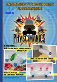 PhySciManics - Issue 4 - STEM Project Magazine!