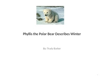 Phyllis the Polar Bear Describes Winter