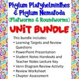 Phylum Platyhelminthes & Phylum Nematoda (Flatworms & Roundworms) Unit Bundle