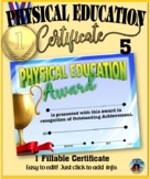 Phys. Ed. Certificate 5 - Fillable