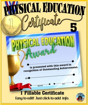 Phys. Ed. Certificate (5) ~ Editable