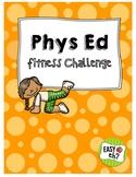 Phys Ed (PE) Fitness Challenge Unit Plan