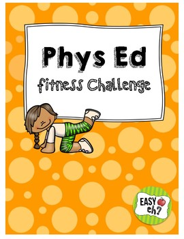 Phys Ed (PE) Fitness Challenge Unit Plan