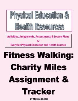 Phys. Ed. - Fitness Walking: Charity Miles Activity & Tracker