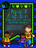 Phys Ed Unit Plans BUNDLE #1