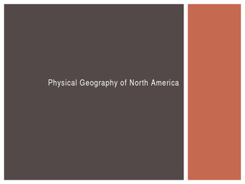 Physcial Features of North America ppt