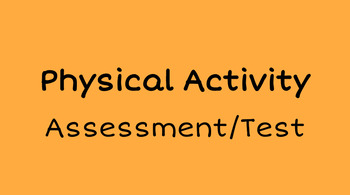 Physical Activity Assessment/Test