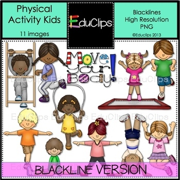 Physical Activity Kids Clip Art BLACKLINES {Educlips Clipart}