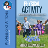 Physical Activity: Making the Case for Kids Moving More