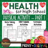 Physical Activity - Part 1 - Interactive Note-Taking Materials