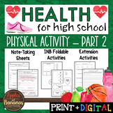 Physical Activity - Part 2 - Interactive Note-Taking Materials