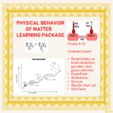 Physical Behavior of Matter Learning Package Bundle