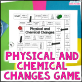 Physical and Chemical Changes Board Game SC.5.P.9.1