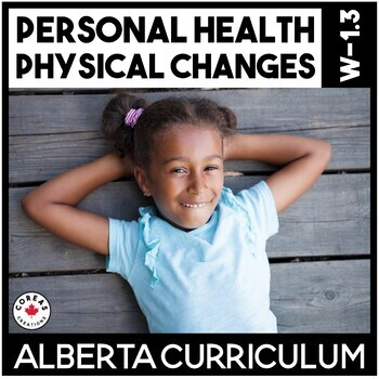 Physical Changes   Personal Health   Alberta Curriculum