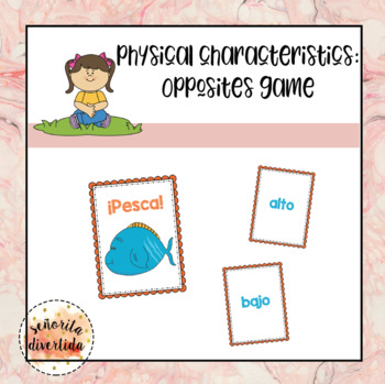 Physical Characteristics Opposites Game