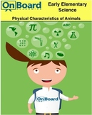 Physical Characteristics of Animals-Interactive Lesson