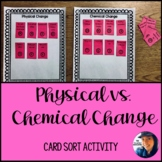 Physical / Chemical Change Card Sort