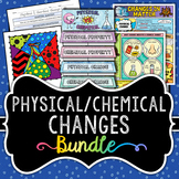 Physical and Chemical Changes Activity Bundle -  Great for Interactive Notebooks