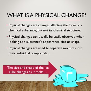 Physical & Chemical Changes Explanation Slideshow