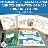 Physical/Chemical Changes and Conservation of Mass Thinking Cards STAAR Review