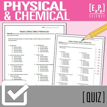 Physical/ Chemical Changes and Properties Quiz