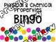 Physical & Chemical Properties BINGO