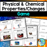 Physical & Chemical Properties and Changes Game