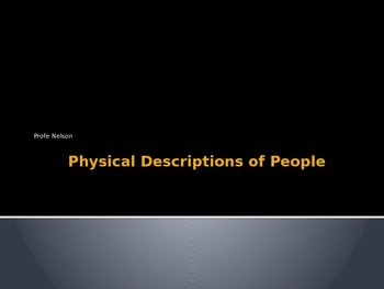 Physical Descriptions PPT