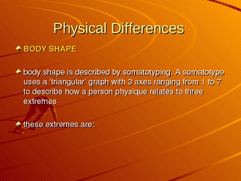 Physical Differences (Somatotyping) and Lifestyle Influences in Sport