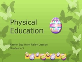 Physical Eduation- Fun Easter Egg Hunt Relay.